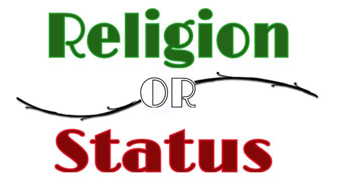 Religion or Status?