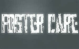 The Struggles After Foster Care